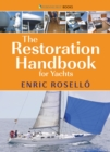 The Restoration Handbook for Yachts : The Essential Guide to Fibreglass Yacht Restoration & Repair - eBook