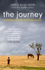 The Journey : the boy who lost everything... and the horses who saved him - Book