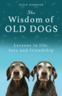The Wisdom of Old Dogs - Book