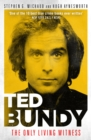 Ted Bundy: The Only Living Witness - Book