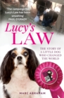 Lucy's Law : The story of a little dog who changed the world - Book