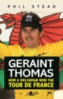 Geraint Thomas - How a Welshman Won the Tour De France - Book