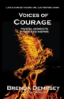 Voices of Courage : Pivotal Moments, Stories to Inspire - Book