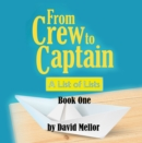 From Crew to Captain: A List of Lists (Book 1) - Book