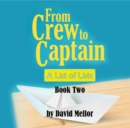 From Crew to Captain: A List of Lists (Book 2) - Book