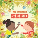 We Found a Seed - Book