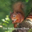 The Red Squirrel Book - Book