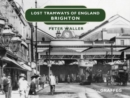Lost Tramways of England: Brighton - Book