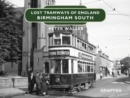 Lost Tramways of England: Birmingham South - Book