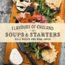 Flavours of England: Soups and Starters - Book