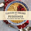 Flavours of England: Puddings - Book