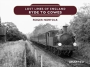 Lost Lines of England: Ryde to Cowes - Book