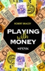 Playing With Money - Book
