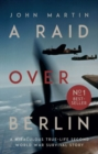 A Raid Over Berlin - Book
