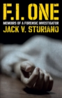 FI One: Memoirs of a Forensic Investigator - Book