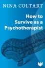 How to Survive as a Psychotherapist - Book