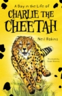 A Day in the Life of Charlie the Cheetah - eBook