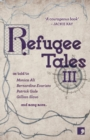Refugee Tales: Volume III - Book