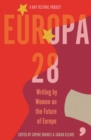 Europa28 : Writing by Women on the Future of Europe - Book