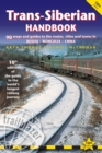 Trans-Siberian Handbook : The Trailblazer Guide to the Trans-Siberian Railway Journey Includes Guides to 25 Cities - Book