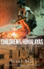 Children of the Himalayas : My Call to the Street Kids of Nepal - Book