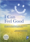 I Can Feel Good (2nd edition) : DBT-informed skills training for people with intellectual disabilities and problems managing emotions - Book