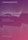 Promoting Equality, Valuing Diversity : A Learning and Development Manual (2nd Edition) - Book