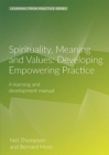 Spirituality, Meaning and Values : A Learning and Development Manual (2nd Edition) - Book