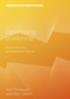 Developing Leadership : A Learning and Development Manual (2nd Edition) - Book