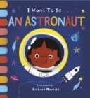 I Want to be an Astronaut - Book