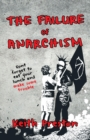 The Failure of Anarchism - eBook