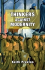 Thinkers Against Modernity - eBook
