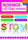Science: A STEM Approach Early Years Foundation Stage : Biological Sciences * Chemical Sciences * Environmental Sciences * Physical Sciences - Book