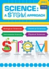 Science: A STEM Approach Year 2 : Biological Sciences * Chemical Sciences * Environmental Sciences * Physical Sciences - Book
