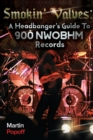 Smokin' Valves : A Headbanger's Guide To 900 NWOBHM Records - Book