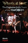 Wheels Of Steel : The Explosive Early Years of NWOBHM - Book