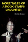 More Tales of a Rock Star's Daughter - Book