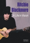 Ritchie Blackmore: A Life In Vision - Book
