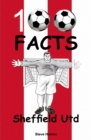 Sheffield United - 100 Facts - Book