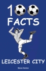 Leicester City - 100 Facts - Book