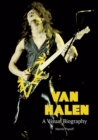 Van Halen A Visual Biography - Book