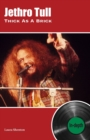 Jethro Tull Thick As A Brick : In-depth - Book