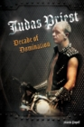 Judas Priest: Decade Of Domination - Book
