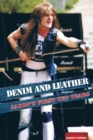 Denim And Leather : Saxon's First Ten Years - Book