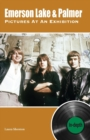 Emerson Lake & Palmer Pictures At An Exhibition: In-depth - Book