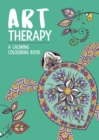 Art Therapy : A Calming Colouring Book for Adults - Book