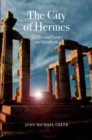 The City of Hermes : Articles and Essays on Occultism - Book