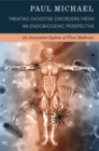 Treating Digestive Disorders from an Endobiogenic Perspective - eBook