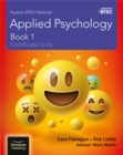 Pearson BTEC National Applied Psychology: Book 1 - Book