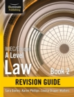 WJEC/Eduqas Law for A level Book 2 Revision Guide - Book